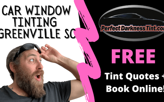 Car Window Tinting Greenville SC + FREE Quotes & Book Online