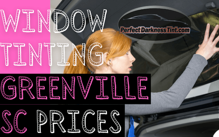 Window Tinting Greenville SC Prices