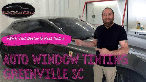 Auto Window Tinting Greenville SC + FREE Quotes & Book Online