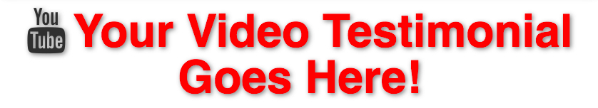 Reviews - Your Video Testimonial Here